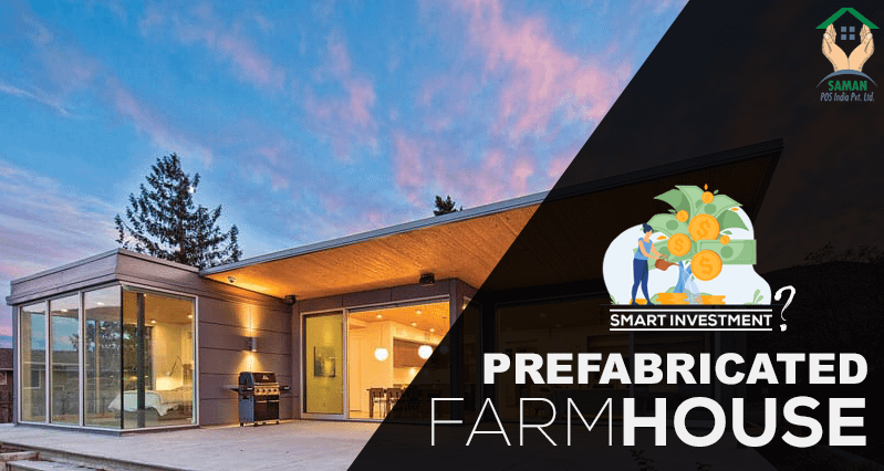 Investing in a Prefabricated Farm House is a Good Idea! Here's why!!!