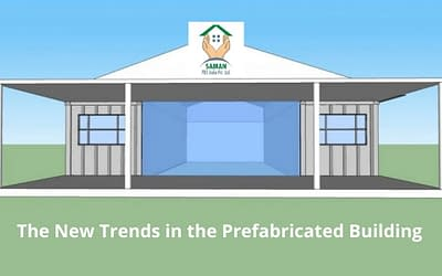 What are The New Trends in the Prefabricated Building Manufacturer Industry?